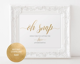 INSTANT DOWNLOAD Editable Pdf Template Sign for social Media Hashtag Oh Snap sign 8x10 Gold Calligraphy Hashtag Sign Printable #DP130_31