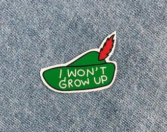 Peter Pan I Won't Grow Up Sticker