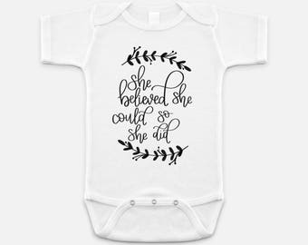 She believed she could so she did Baby One Piece | Baby Onesie | She Believed Design Baby One Piece | Baby Shower Gift | Baby Shower Gift