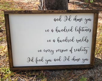 And I'd Choose You Custom Painted Framed Wood Sign, Farmhouse Style