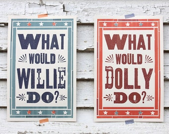 What Would Willie/Dolly Do SET - 11x17 Prints