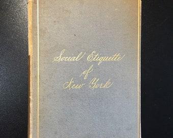 Social Etiquette of New York, Rare Reference, D. Appleton & Co., 1st Ed., 1879