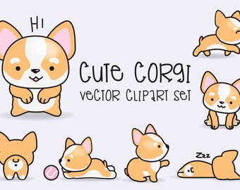 Premium Vector Clipart - Kawaii Corgis - Cute Corgi Clipart Set - High Quality Vectors - Instant Download - Kawaii Clipart