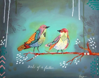 SALE! Birds of a feather- 11x14 print Giclee print