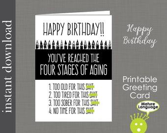 Printable Birthday, Mature Birthday Card, funny birthday card, friend birthday, over the hill card, card download, printable card, diy card
