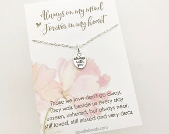 In Memory of gift, Remembrance Jewelry, Bereavement Jewelry, Sympathy Gift, Loss of Loved One, miscarriage gift,  always with you necklace