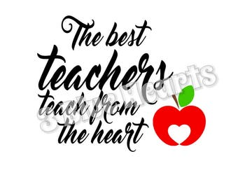 The Best Teachers teach from the heart svg studio dxf pdf jpg png