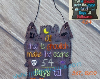 ITH Halloween Banner Embroidery Vinyl and Felt  Design - Count Down Days until Halloween 4x4, 5x7, 6x10  hoop sizes -Instant Download