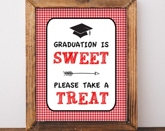 Graduation is Sweet Please Take a Treat Sign, Red BBQ Graduation Party Sign, Barbecue Grad Party, 8x10 inch, INSTANT PRINTABLE