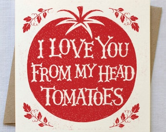 I Love You Tomatoes Card | Anniversary Card | Love Card | Valentines Card