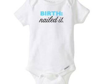 Funny Onesie®, Birth: nailed it onesie, baby boy, onesie