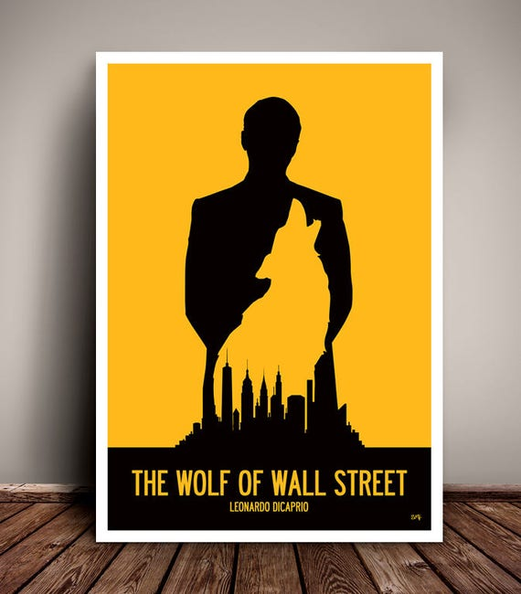 The Wolf Of Wall Street // Leonardo DiCaprio // Martin Scorsese // Minimalist Movie Poster // Unique Art Print