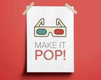Make It Pop! - Illustration Print