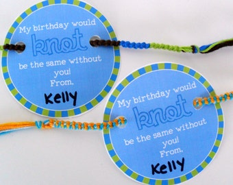 """INSTANT DOWNLOAD - Blue and Green Birthday Friendship Bracelet Party Favor Card Printable - """"My birthday would KNOT be the same without you"""""""