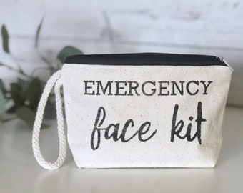 Emergency Face Kit | Canvas Wristlet | Canvas Makeup Bag | Travel Pouch | Mother's Day Gift | Funny Women's Gift | Made To Order