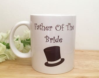 Father of the bride gift, father of the bride mug, wedding gift, gifts for father of the bride, brides dad,