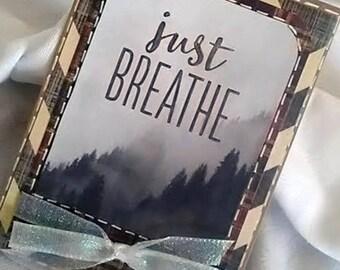 Encouragement Card - Just Breathe