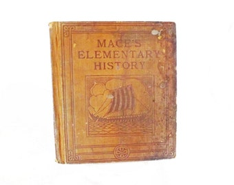 1914 Antique Book, Mace's Elementary History, Stories of Heroism, History Book, Rare Book, Classical Literature, Literary Classic