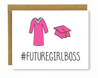 High School Graduation Card / College Graduation Card / Funny Graduation Card - #Future Girl Boss