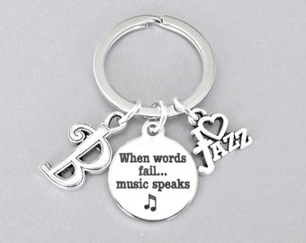 Personalized jazz music keyring with initial charm, when words fail, music speaks, loves music keychain, gift for jazz musician
