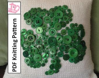 Shamrock  St Patricks Day Irish button motif  pillow cover - PDF KNITTING PATTERN