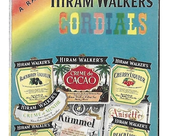 Vintage 1950's Bar - Alcohol Ad - Drink Recipes - Hiram Walker's Cordials
