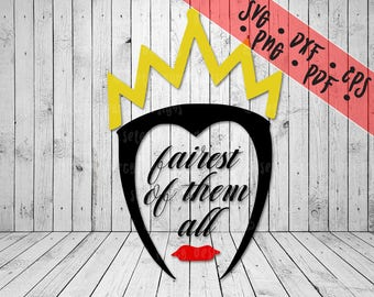 "Evil Queen ""Fairest of Them All"" SVG Disney Villains"
