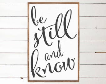 Be Still and Know Wood Sign - Scripture - Home Decor - Wood Signs -Scripture Sign - Wall Decor - Wall Art - Custom Wood Signs - Wall Decor -