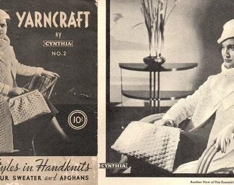 Yarncraft No. 2 by Cynthia / Latest Styles / Ca. Early 1940's