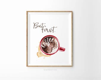 But first, coffee print - Coffee prints - Office wall decor - Coffee prints - Printable coffee art - Red coffee mug - Printable office decor