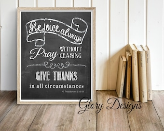 Bible verse, Scripture printable, Scripture art, Pray without ceasing 1 Thessalonians 5:16-18, Instant Download