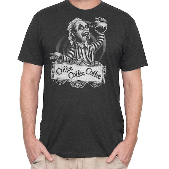 Beetlejuice Shirt - Mens Beetle Juice T-Shirt - Beetlejuice Drinking Coffee - Mens Shirt - Mens Beetlejuice Shirt- Mens Coffee Shirt- Coffee
