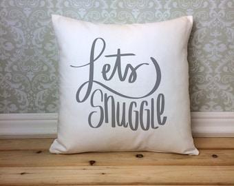 Lets Snuggle Pillow, Romantic Pillow, Valentine Gift, Snuggle Pillow, Anniversary Gift, Couples Pillow, Love Pillow