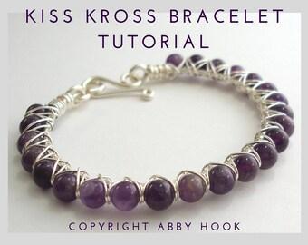 Kiss Kross Bracelet, Wire Jewelry Tutorial, PDF file instant download