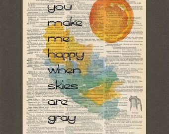 You Make Me Happy When Skies Are Gray, Dictionary Art Print, Upcycled Dictionary Page, Old Book Art, Decorative Wall Art, 034