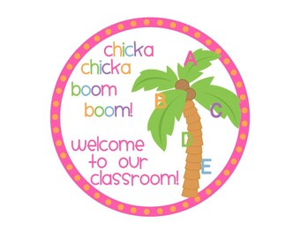 INSTANT DOWNLOAD Chicka Chicka Boom Boom Classroom Welcome Tags