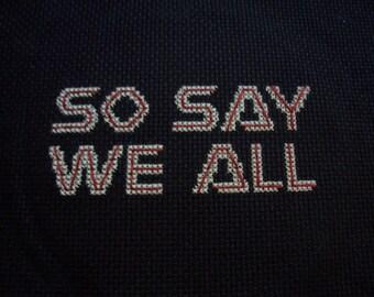 PDF cross stitch pattern - So Say We All - Battlestar Galactica font