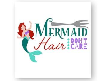 Disney, Mermaid Hair, Don't Care, Little Mermaid, Dinglehopper, Fork, Digital, Download, TShirt, Cut File, SVG, Iron on, Transfer