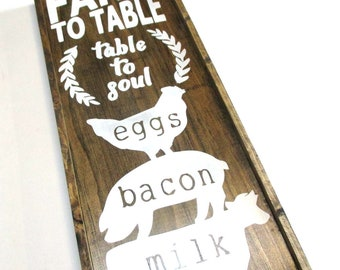 Farm to table wooden farmhouse style sign.  READY TO SHIP.  Cow, pig, chicken, milk, bacon eggs.  Farm to table table to soul wooden sign.