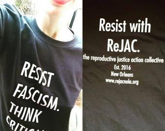 Resist Fascism, Think Critically ReJAC t-shirt