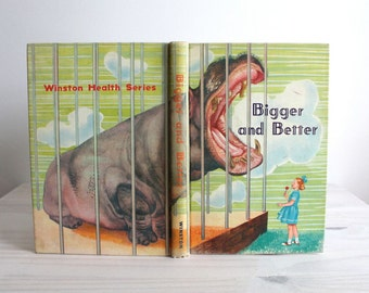 50s Children book Vintage - Bigger and Better, good health