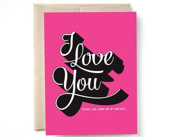 I Love You To Bits Card, Anniversary, Love Card, A2