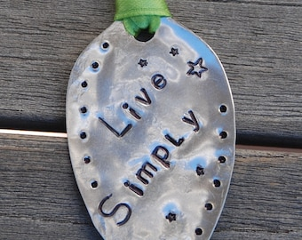 Book Mark or ORNAMENT // LIVE SIMPLY hand stamped Spoon  silver plate