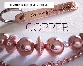 Copper anniversary package! Big bead copper necklace plus a personalised copper keyring. Perth, Western Australia