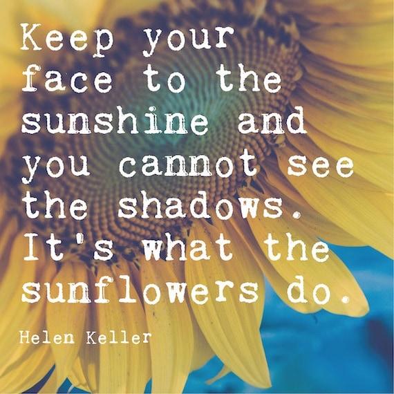 Inspirational sunflower print helen keller quote inspirational sunflower print helen keller quote motivational wall art keep your face to the sunshine its what the sunflowers do thecheapjerseys Gallery
