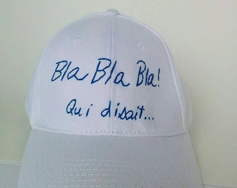 Blah blah blah who said. CAP, hat, adjustable with velcro, white and blue, Collection 2017, unisex, men, women, embroidered by hand