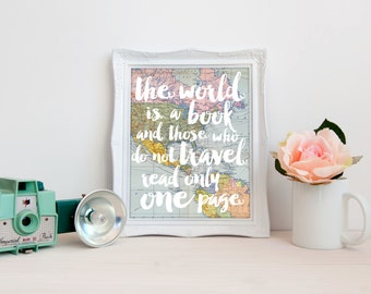The world is a book, St Augustine quote print, read only one page, INSTANT DOWNLOAD, inspirational travel wall art, vintage world map