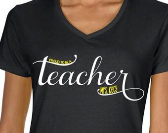 Teacher Gift, Teacher Shirt, Proud to be a Teacher, Personalized, Personalized teacher gift, teacher appreciation