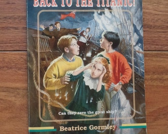 Paperback-Back To The Titanic by Beatrice Gormley