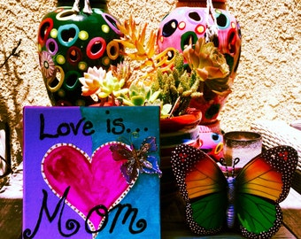 Love is Mom - Personalized Hand Painted Canvas Custom Art